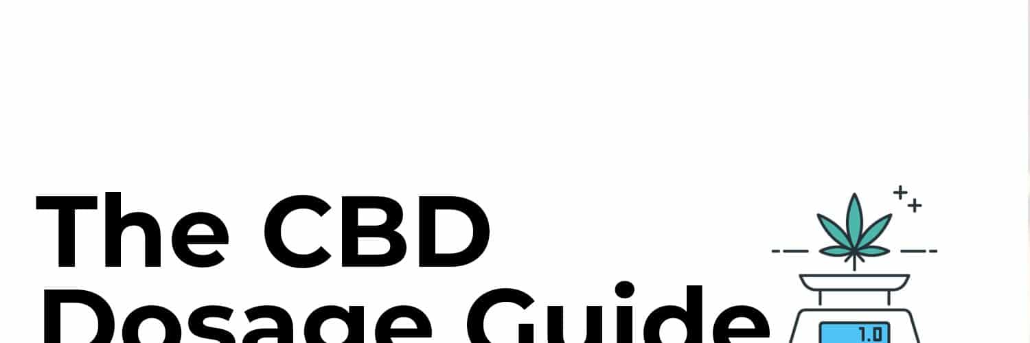 The CBD Dosage Guide
