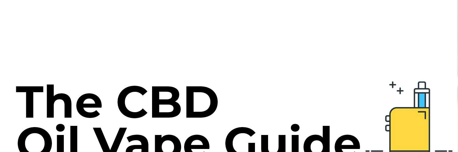 Guide to CBD Oil Vape Pens