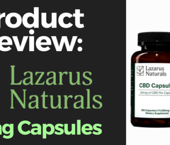 Lazrus Naturals 50mg Capsule Review