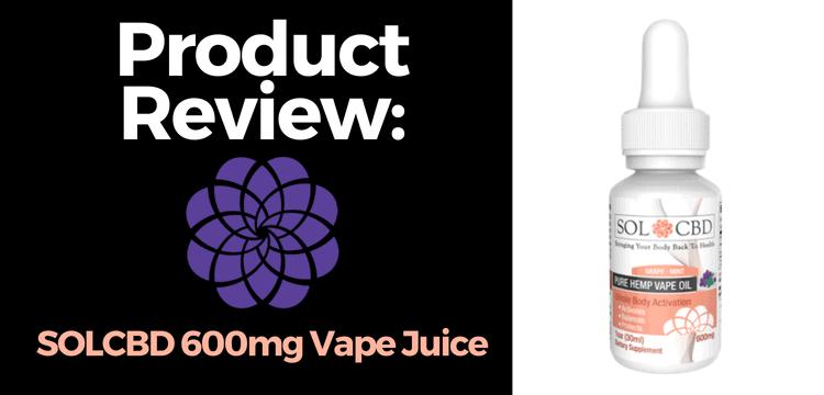 SOLCBD Vape Juice Review